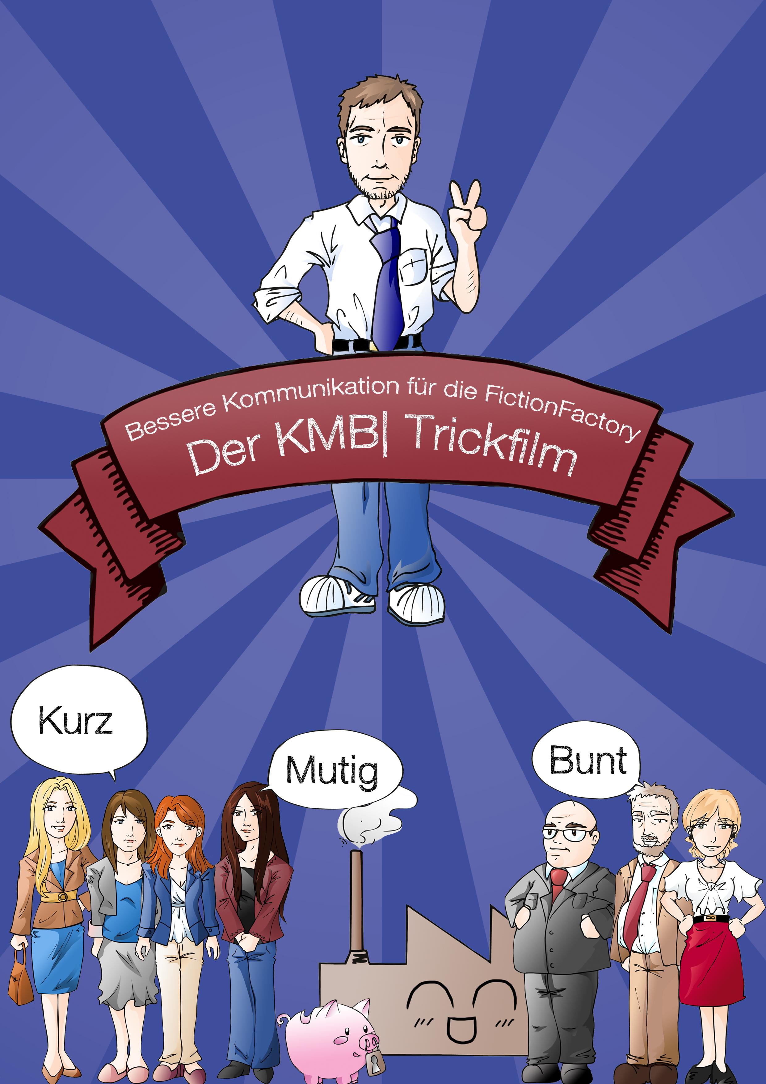 """Der KMB  Trickfilm """"Bessere Kommunikation für die Fiction Factory"""""""